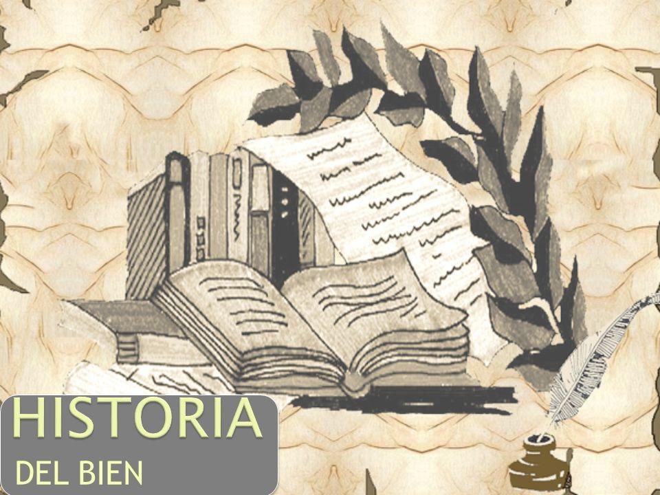 HISTORIA DEL BIEN