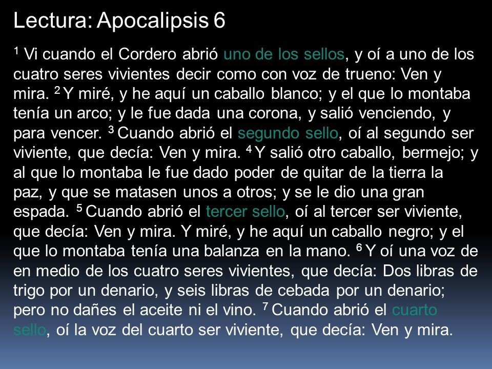 Lectura: Apocalipsis 6