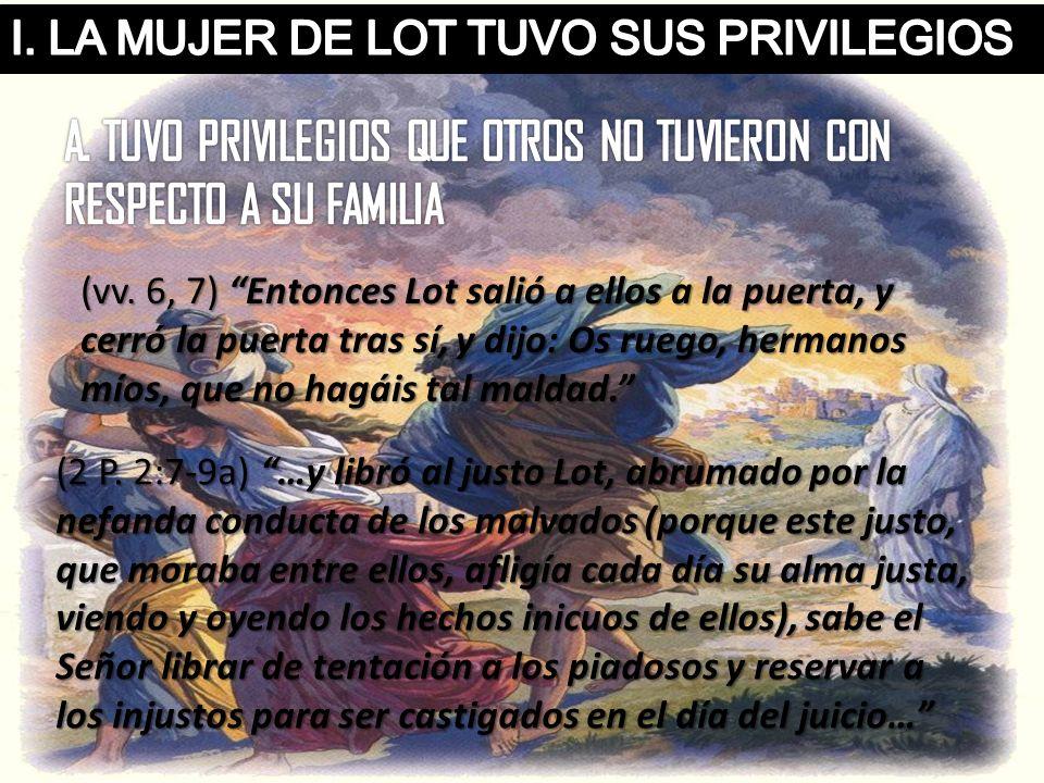 A. TUVO PRIVILEGIOS QUE OTROS NO TUVIERON CON RESPECTO A SU FAMILIA