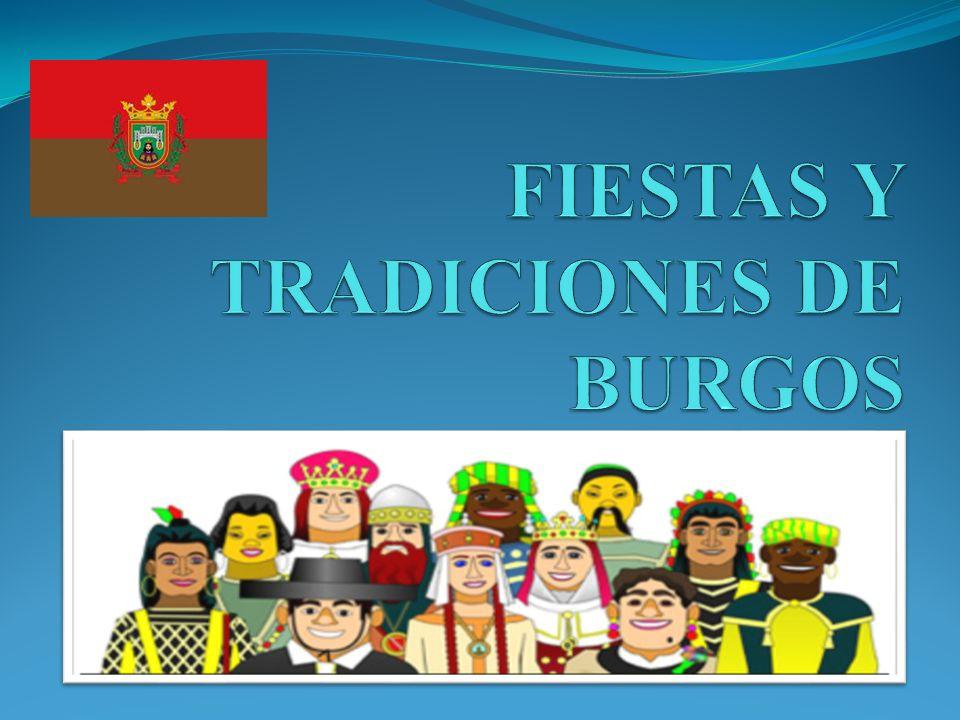 FIESTAS Y TRADICIONES DE BURGOS