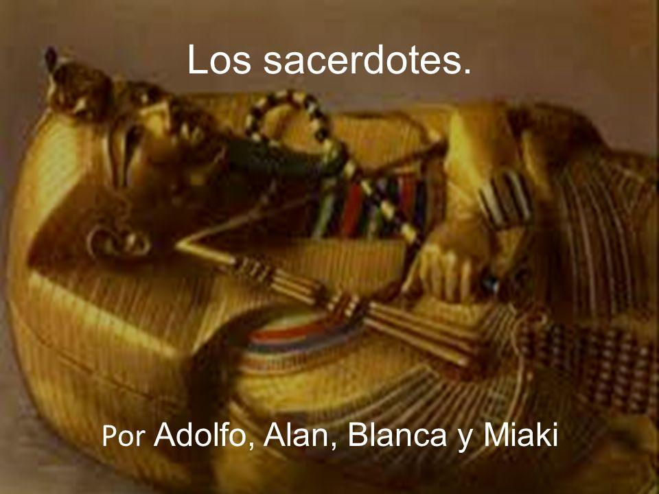 Por Adolfo, Alan, Blanca y Miaki