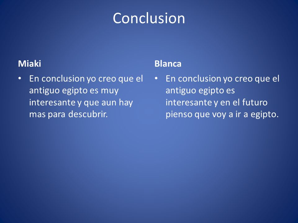 Conclusion Miaki Blanca