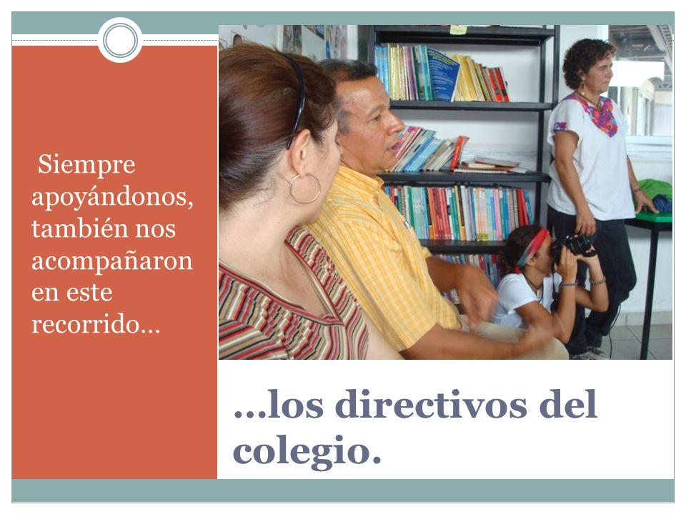 …los directivos del colegio.