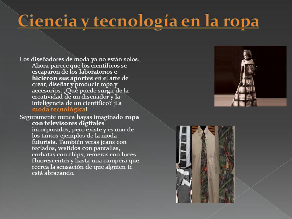 Ciencia y tecnología en la ropa