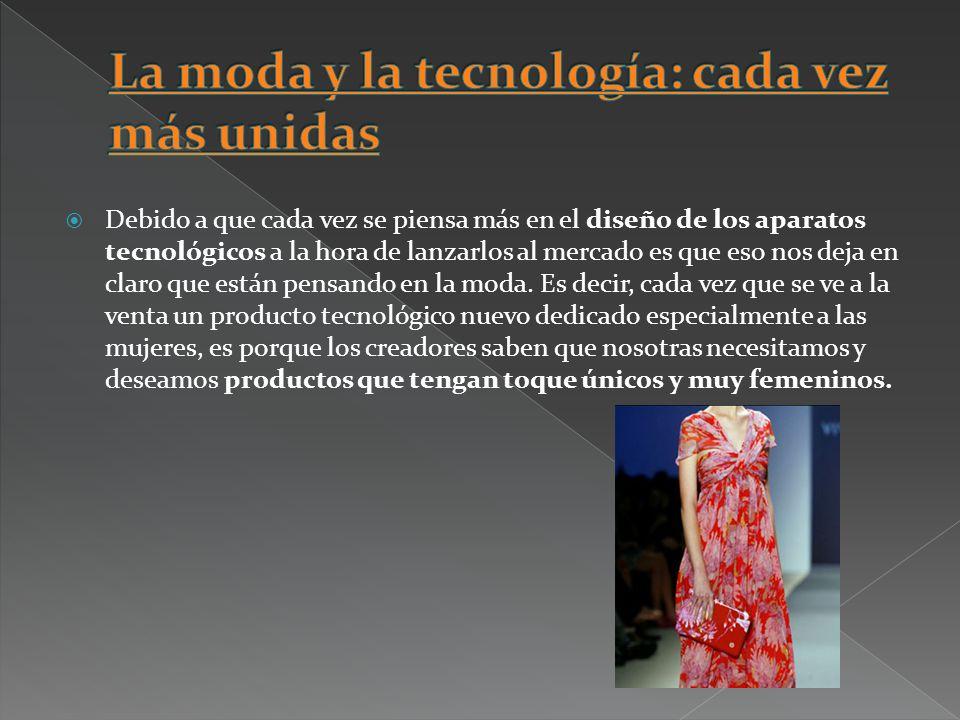 La moda y la tecnología: cada vez más unidas