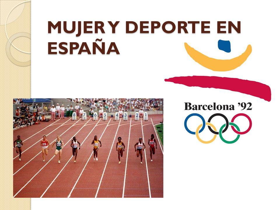 MUJER Y DEPORTE EN ESPAÑA