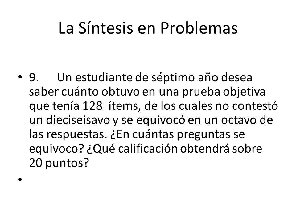 La Síntesis en Problemas