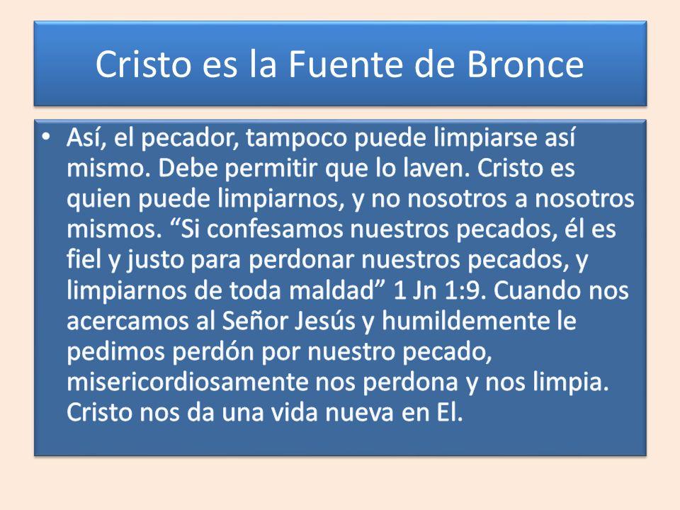 Cristo es la Fuente de Bronce