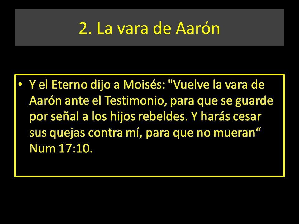 2. La vara de Aarón