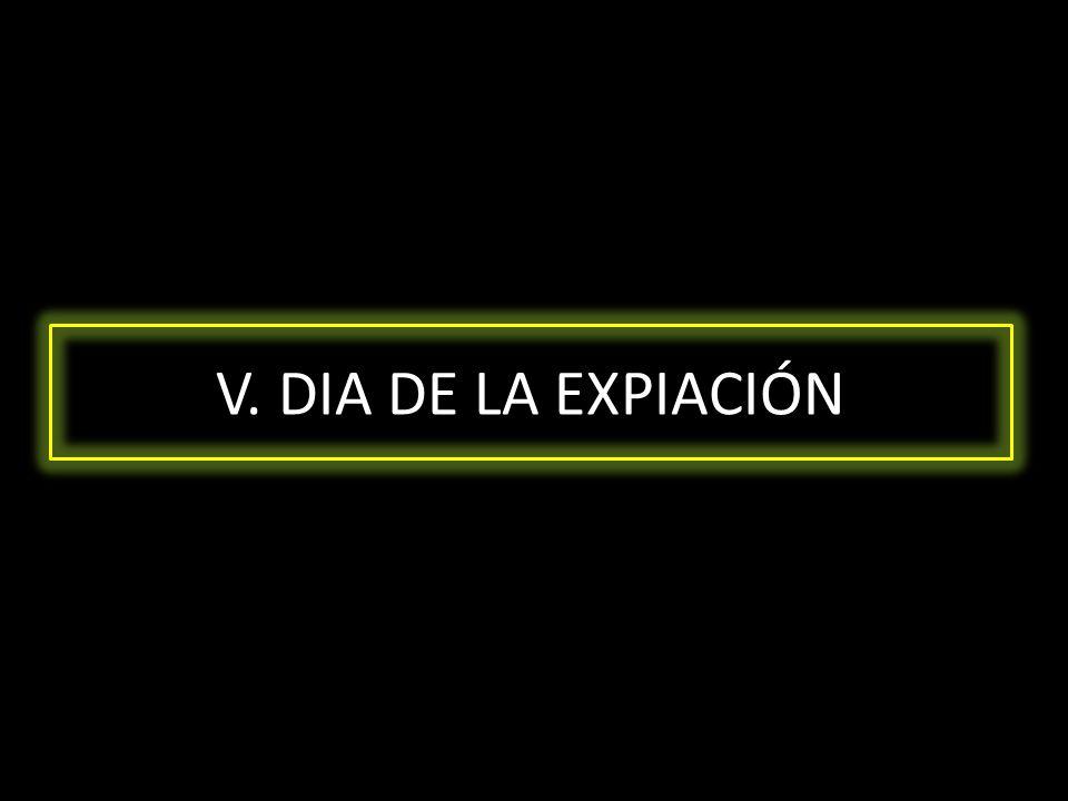 V. DIA DE LA EXPIACIÓN