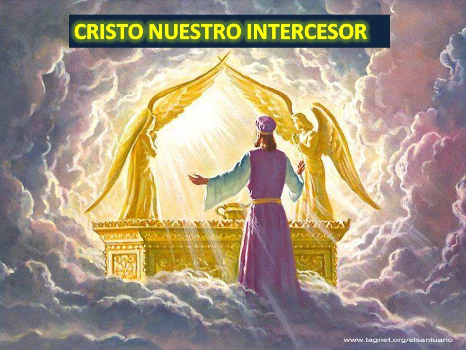 CRISTO NUESTRO INTERCESOR