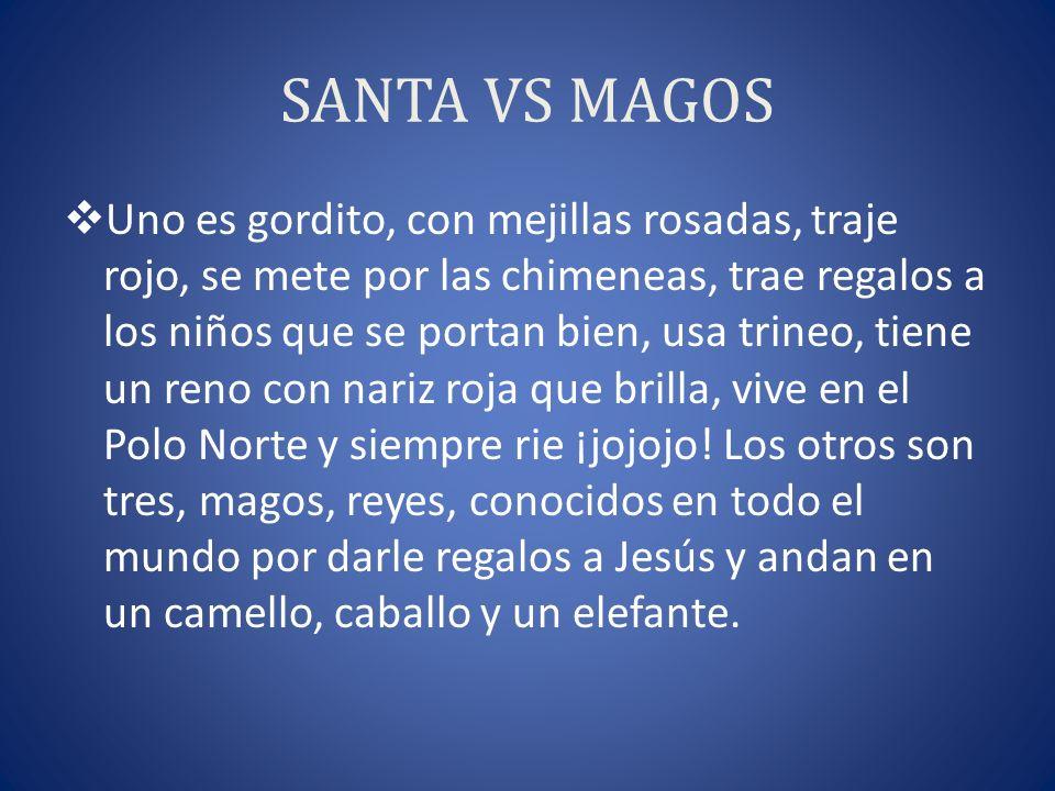 SANTA VS MAGOS