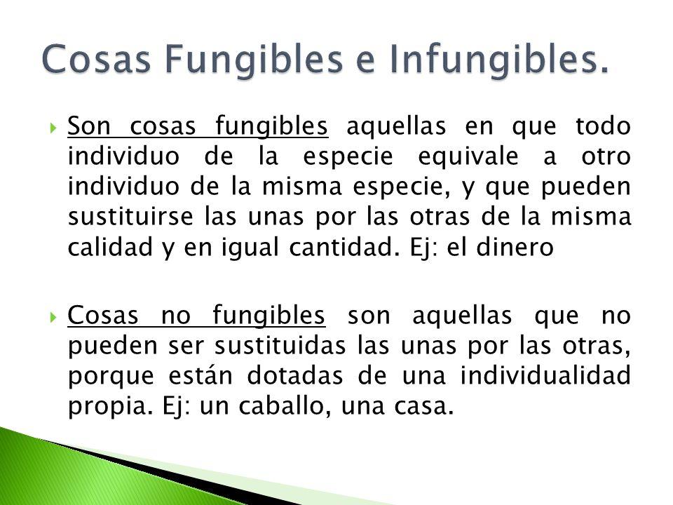 Cosas Fungibles e Infungibles.
