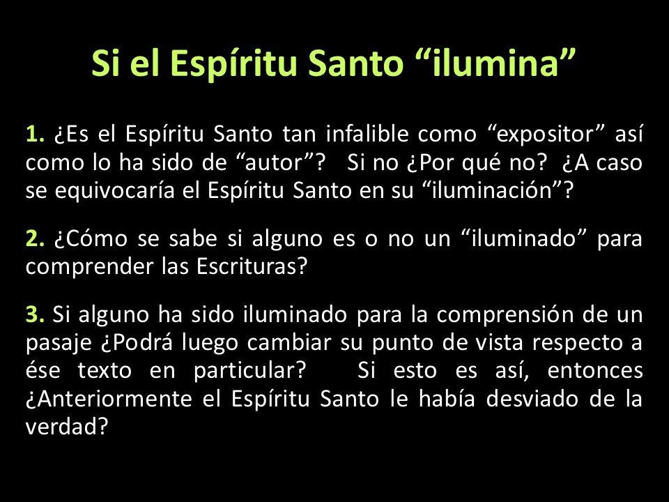 Si el Espíritu Santo ilumina