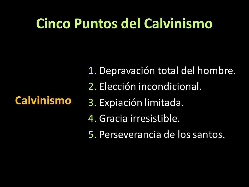 Cinco Puntos del Calvinismo