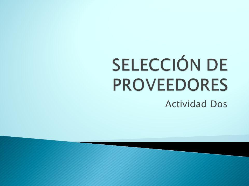 SELECCIÓN DE PROVEEDORES