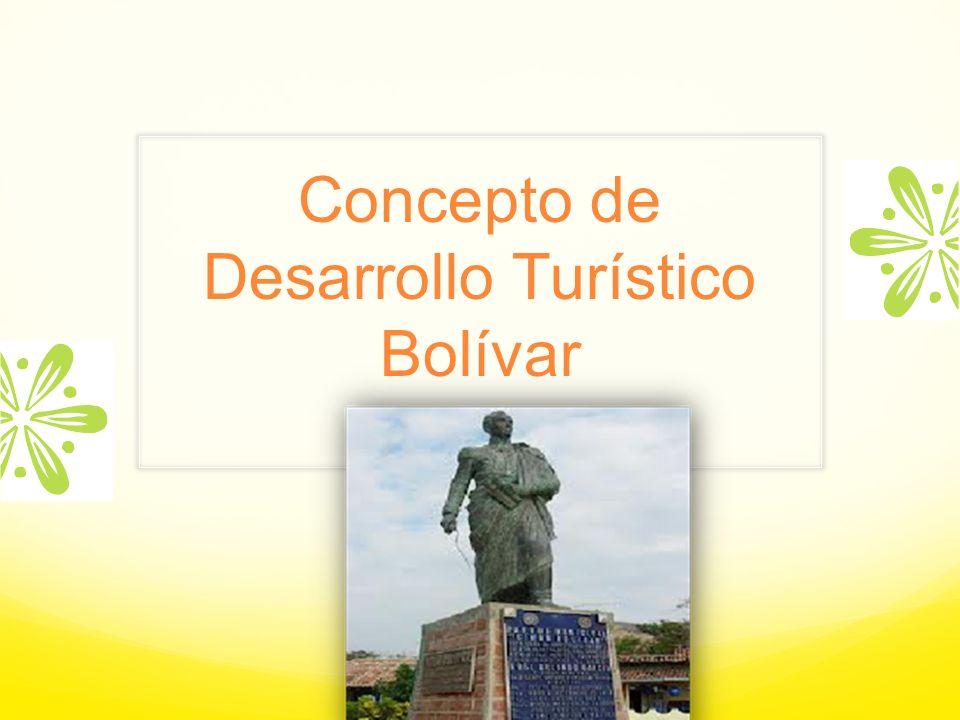 Concepto de Desarrollo Turístico Bolívar