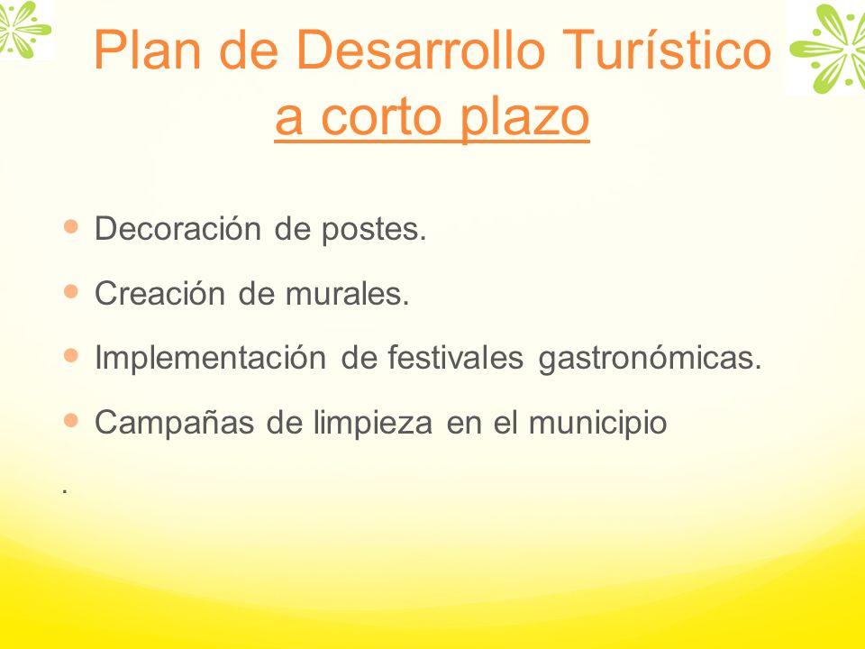 Plan de Desarrollo Turístico a corto plazo