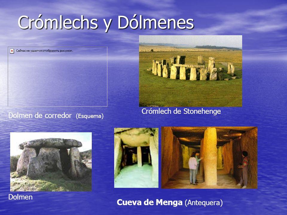 Crómlechs y Dólmenes Cueva de Menga (Antequera) Crómlech de Stonehenge