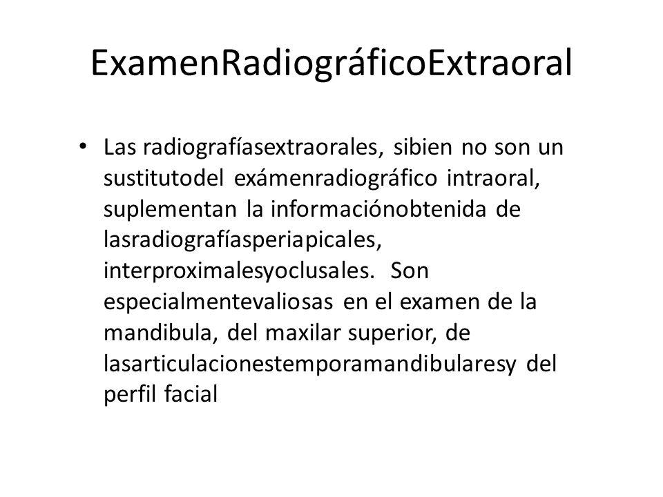 ExamenRadiográficoExtraoral
