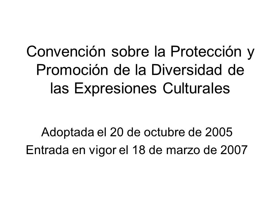 Convención sobre la Protección y Promoción de la Diversidad de las Expresiones Culturales