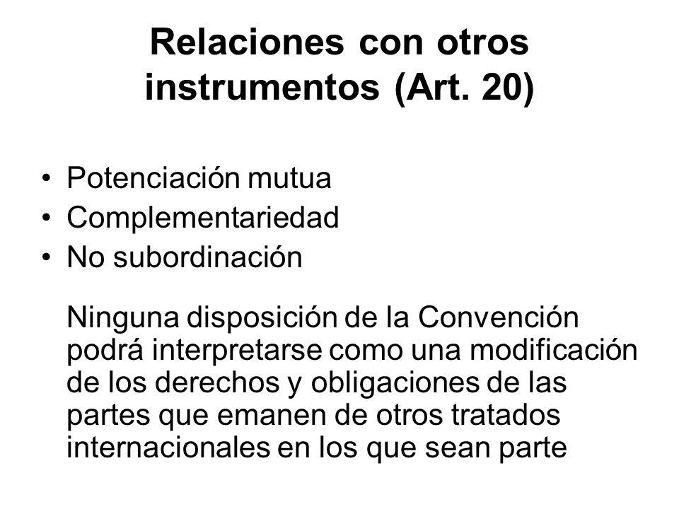 Relaciones con otros instrumentos (Art. 20)
