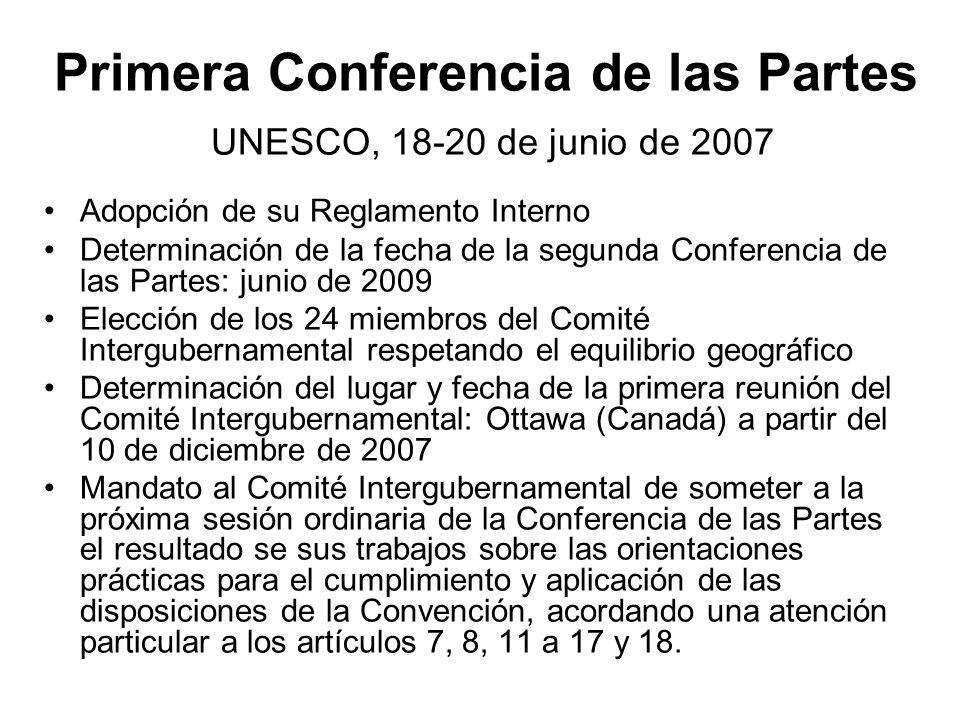 Primera Conferencia de las Partes UNESCO, 18-20 de junio de 2007