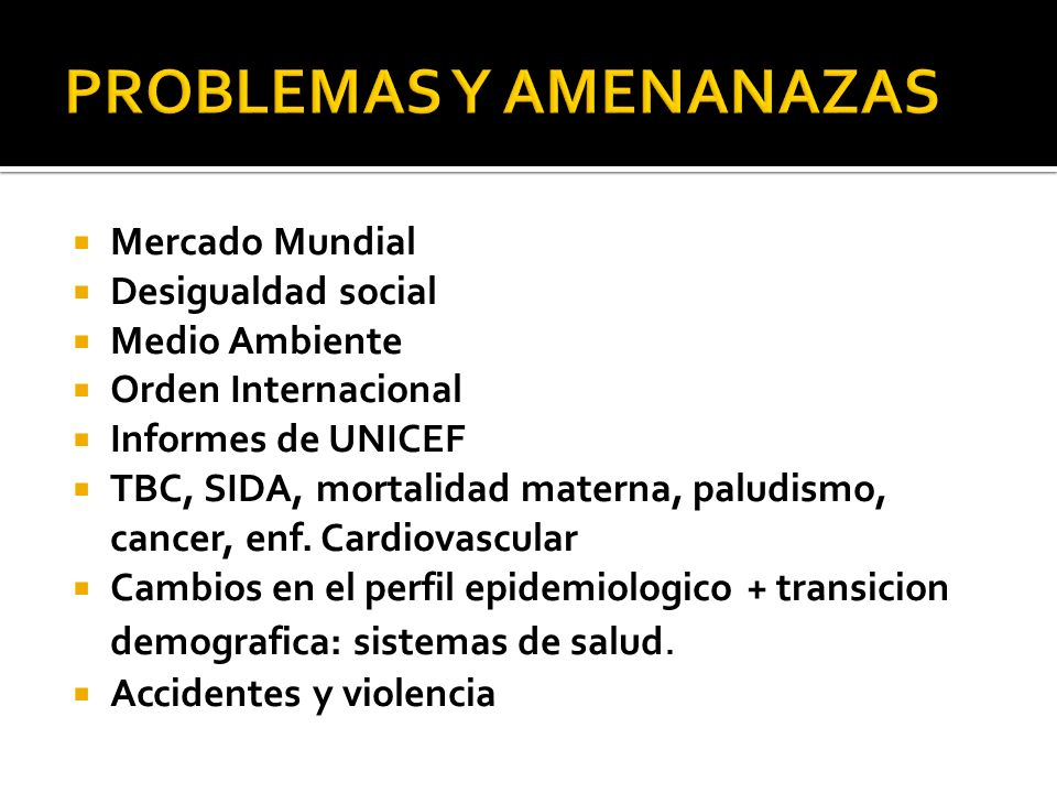 PROBLEMAS Y AMENANAZAS