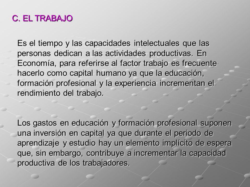 C. EL TRABAJO