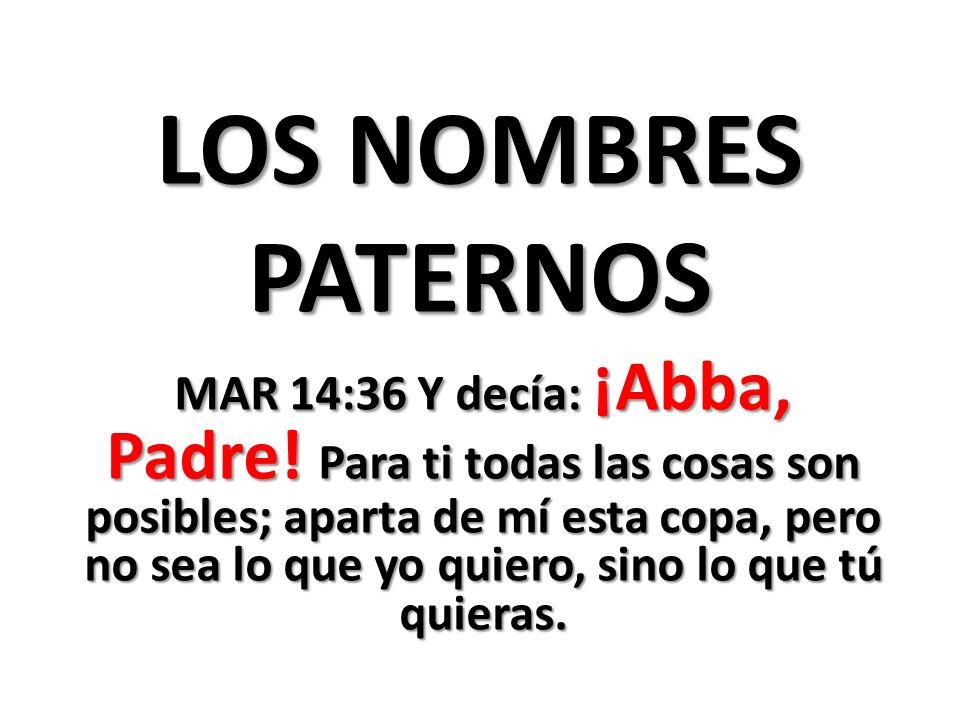 LOS NOMBRES PATERNOS