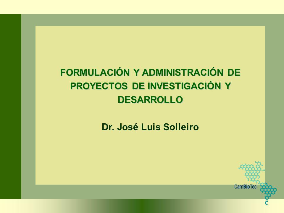 FORMULACIÓN Y ADMINISTRACIÓN DE PROYECTOS DE INVESTIGACIÓN Y DESARROLLO