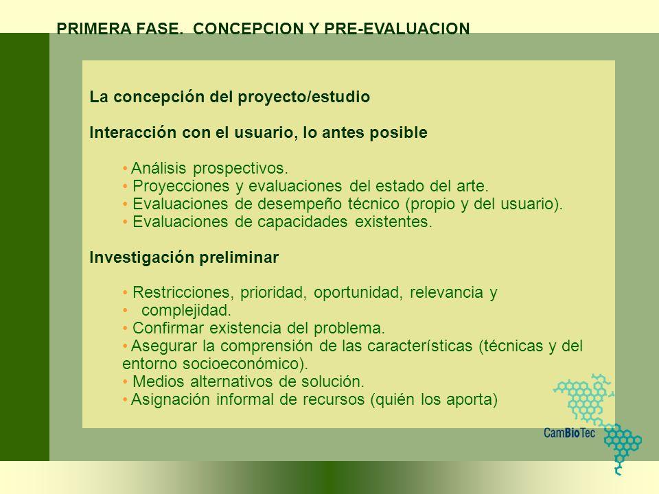 PRIMERA FASE. CONCEPCION Y PRE-EVALUACION