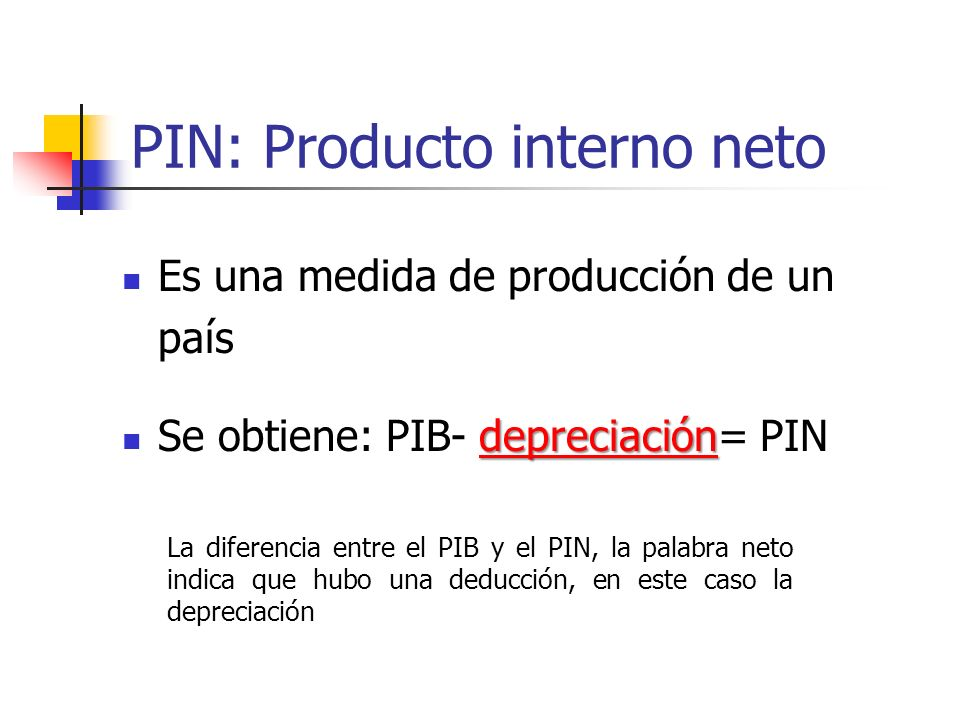PIN: Producto interno neto