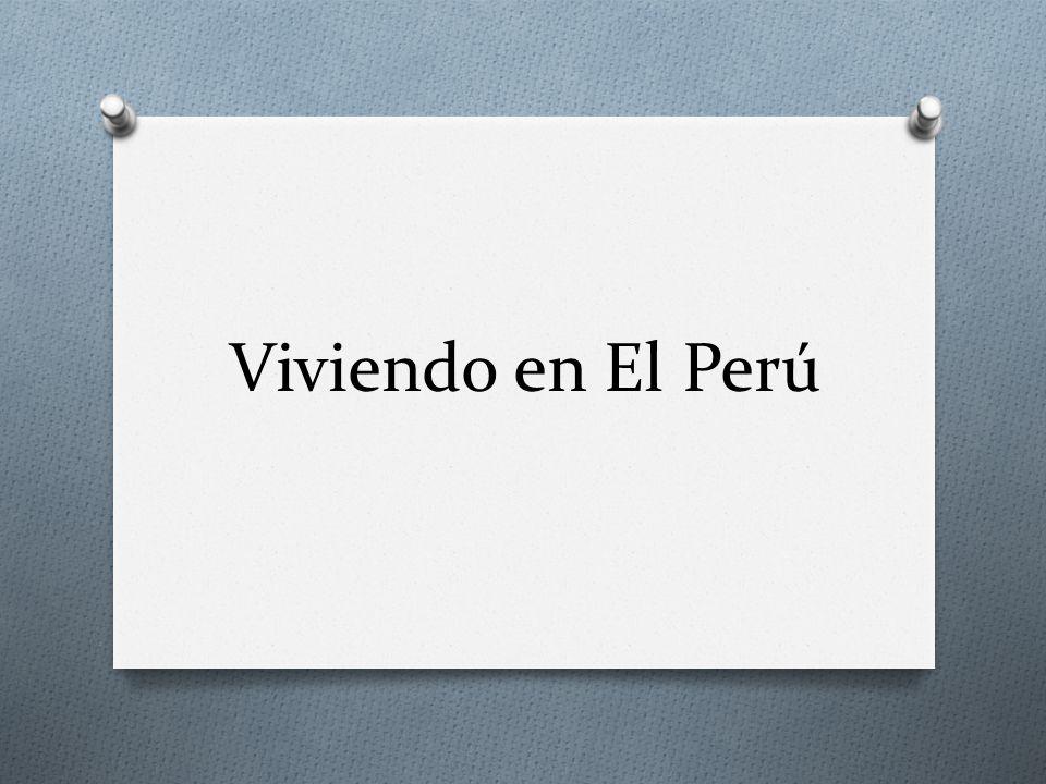 Viviendo en El Perú