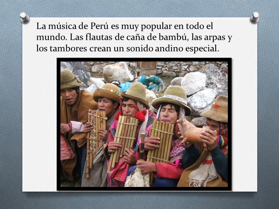 La música de Perú es muy popular en todo el mundo