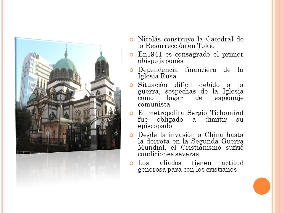 Nicolás construyo la Catedral de la Resurrección en Tokio