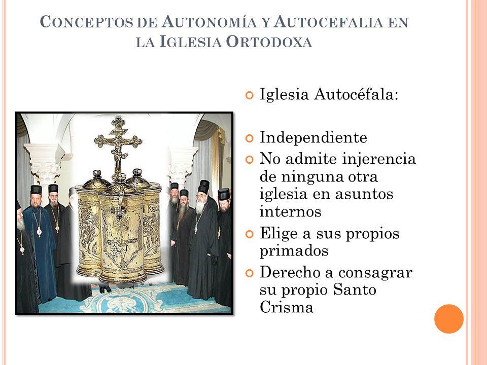 Conceptos de Autonomía y Autocefalia en la Iglesia Ortodoxa