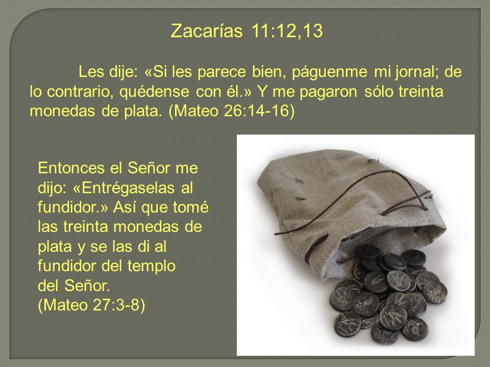 Zacarías 11:12,13