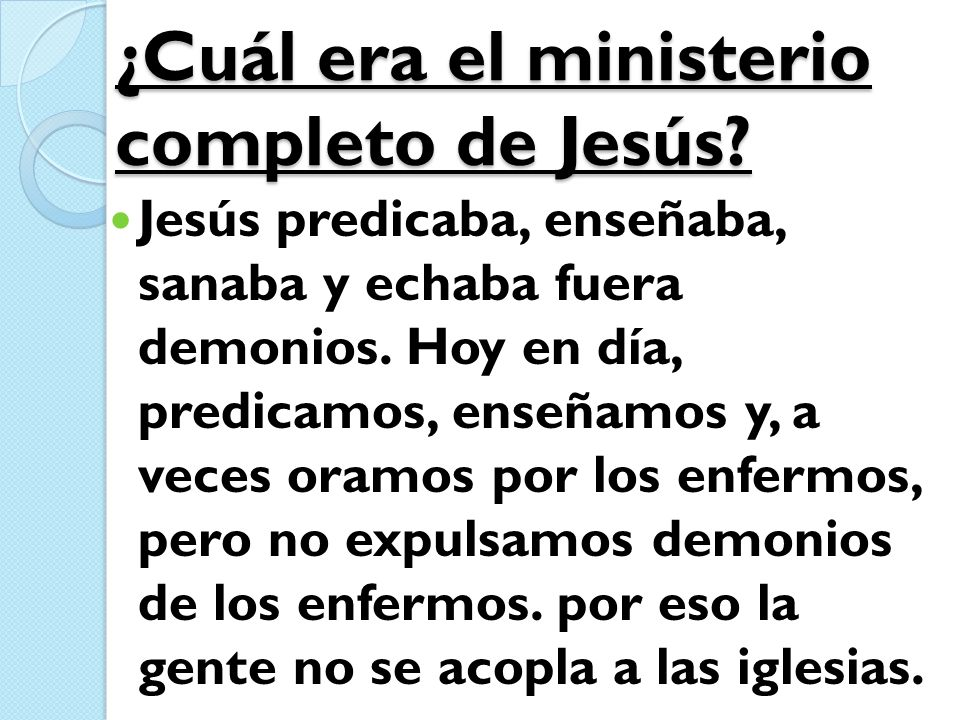 ¿Cuál era el ministerio completo de Jesús