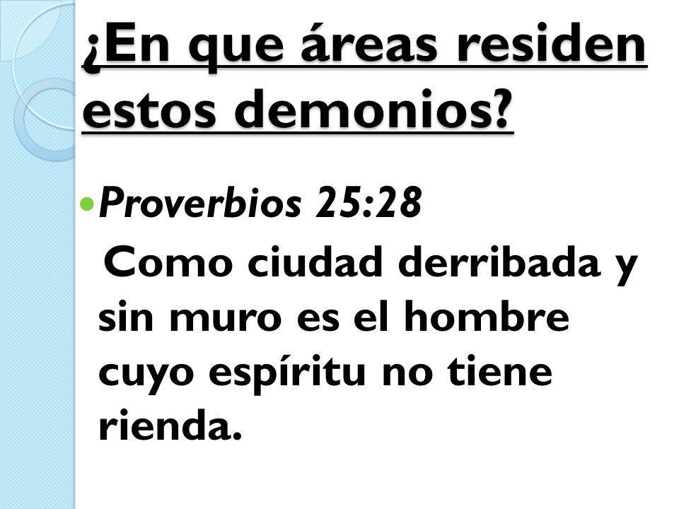 ¿En que áreas residen estos demonios