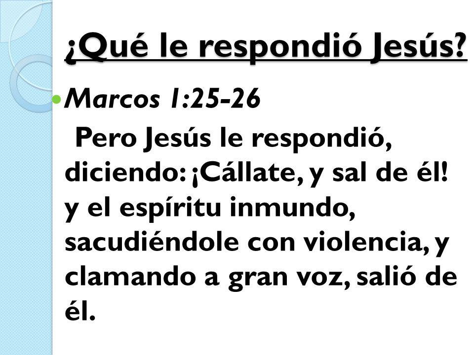 ¿Qué le respondió Jesús