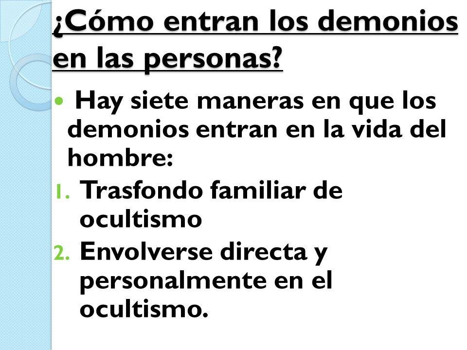 ¿Cómo entran los demonios en las personas