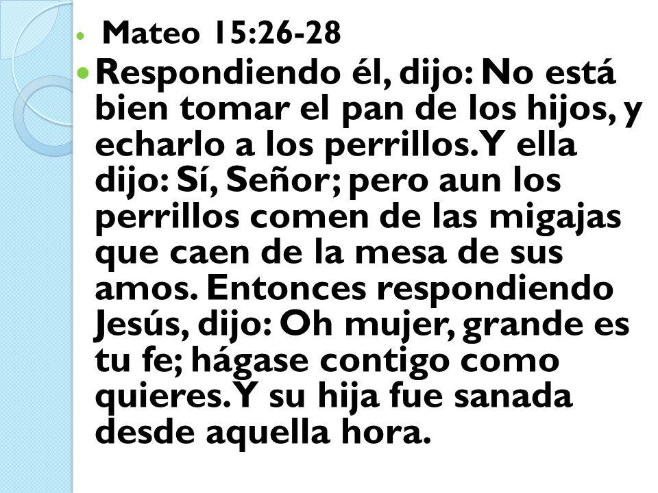 Mateo 15:26-28