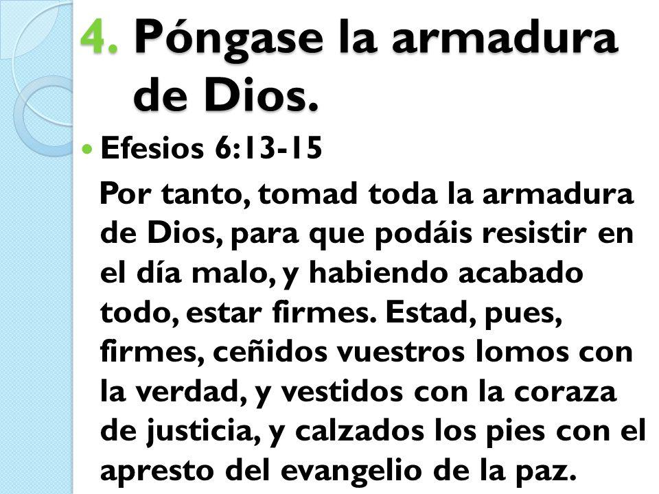 Póngase la armadura de Dios.