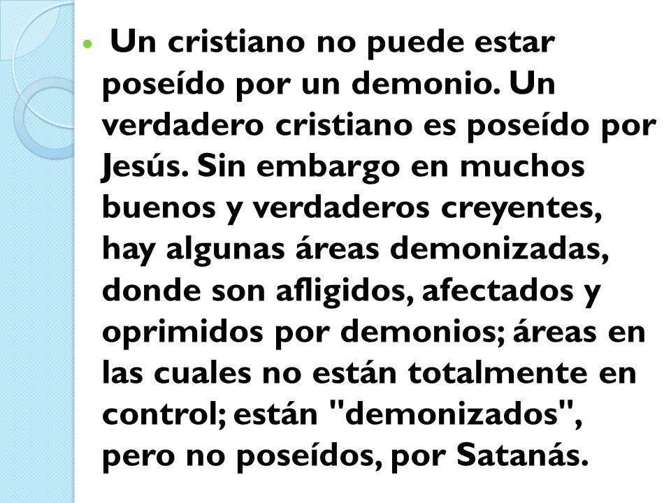 Un cristiano no puede estar poseído por un demonio