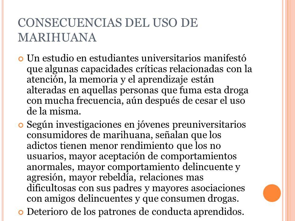 CONSECUENCIAS DEL USO DE MARIHUANA
