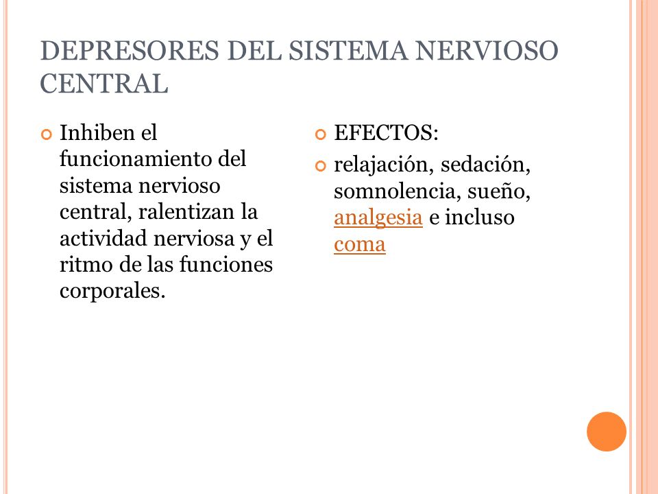 DEPRESORES DEL SISTEMA NERVIOSO CENTRAL