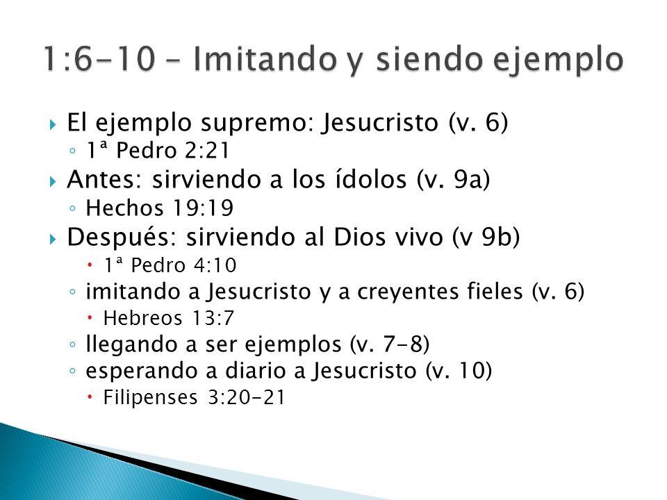 1:6-10 – Imitando y siendo ejemplo