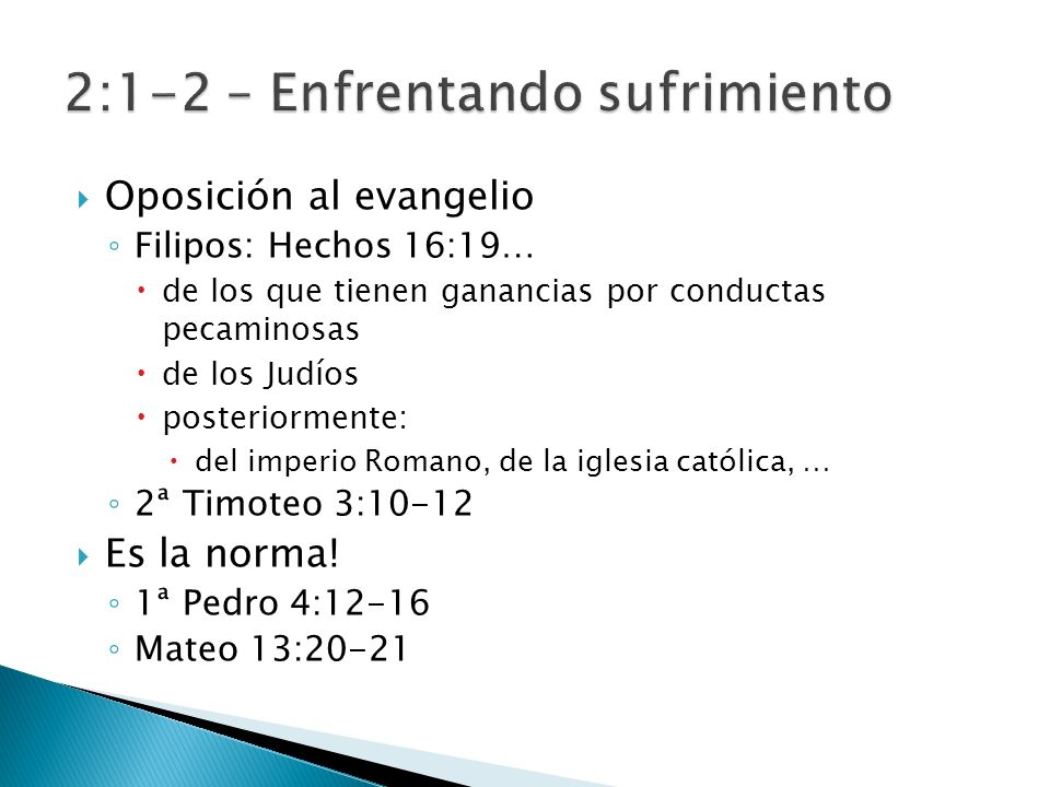 2:1-2 – Enfrentando sufrimiento