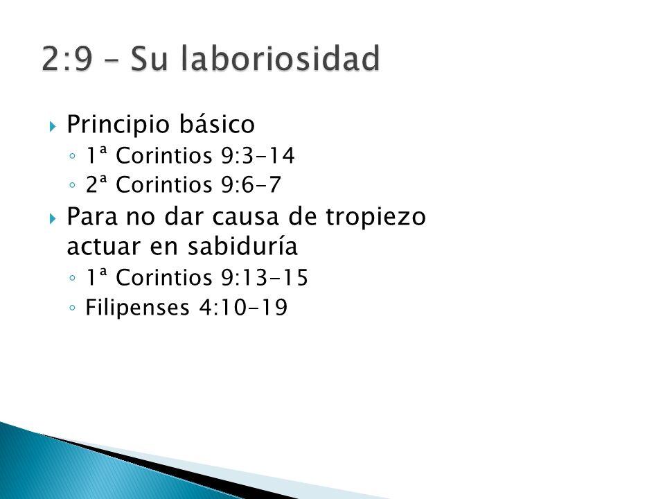 2:9 – Su laboriosidad Principio básico